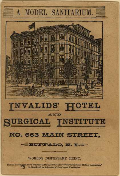 Invalid's Hotel and Surgical Institute's Invalids' Hotel and Surgical Institute – A Model Sanitarium (1888)