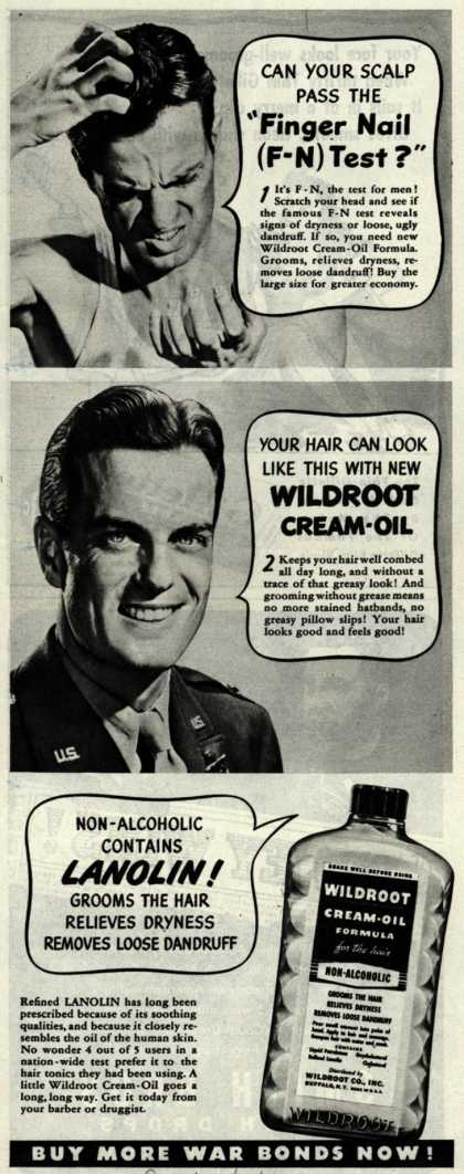 "Wildroot Company's Wildroot Cream-Oil – Can Your Scalp Pass The ""Finger Nail (F-N) Test?"" (1944)"