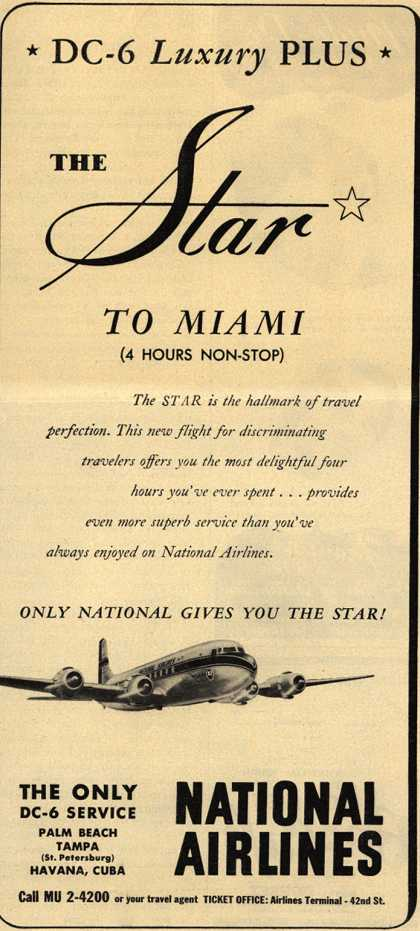 National Airline's Star – *DC-6 Luxury PLUS* The Star To Miami (1949)