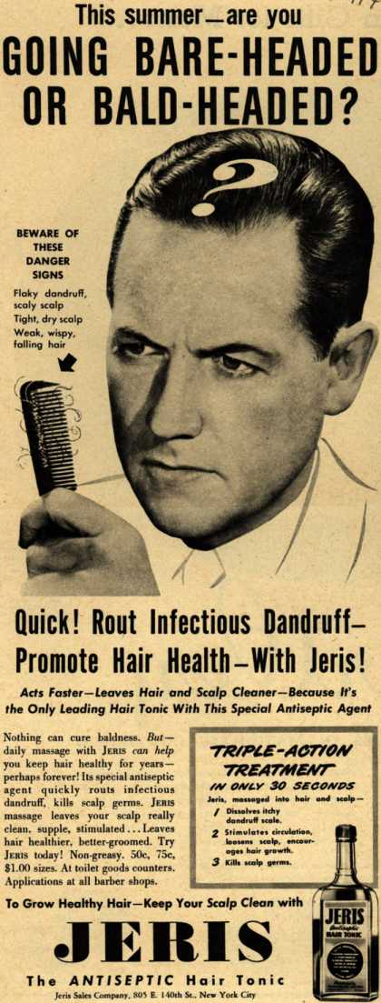Jeri's hair tonic – This summer_ are you GOING BARE-HEADED OR BALD-HEADED? (1947)