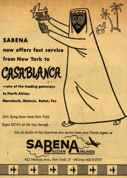 Sabena Belgian Airline's Casablanca – Sabena now offers fast service from New York to Casablanca (1954)