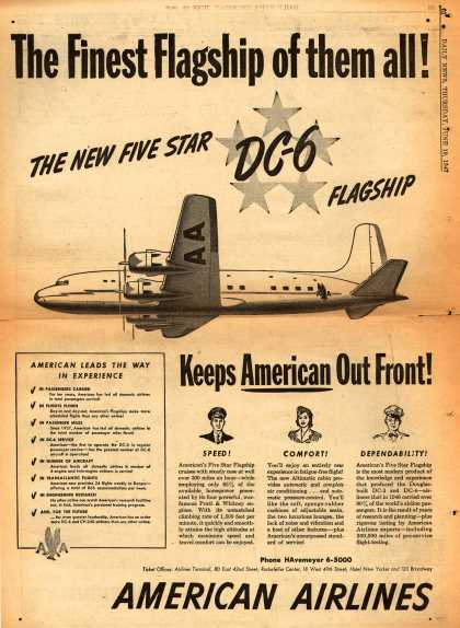American Airlines – The Finest Flagship of them All! The New Five Star DC-6 Flagship (1947)