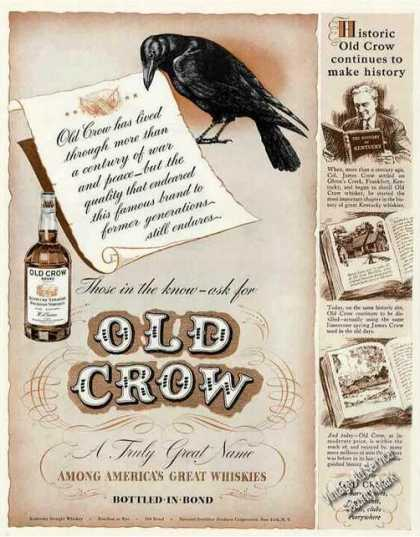 "Historic Old Crow ""Continues To Make History"" (1942)"