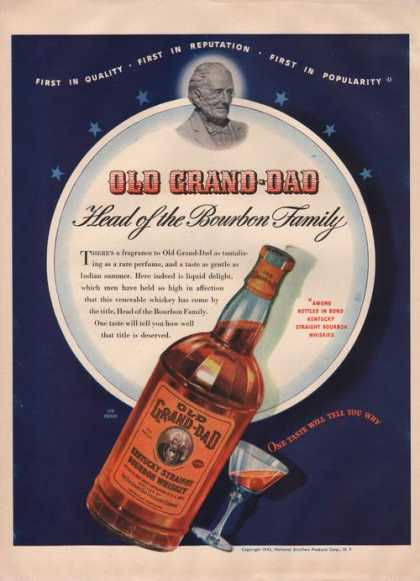 Old Grand Dad Head of the Bourbon Family A (1942)