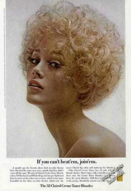 """If You Can't Beat 'em, Join 'em"" Clairol Blond (1968)"