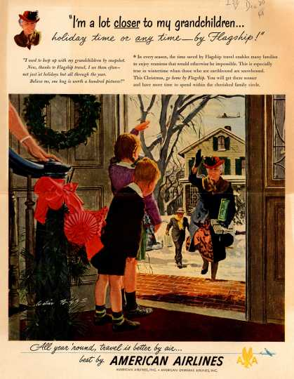 """American Airlines – """"I'm a Lot Closer to My Grandchildren... Holiday Time or Any Time – by Flagship!"""" (1948)"""