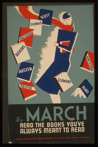 In March read the books you've always meant to read. (1936)