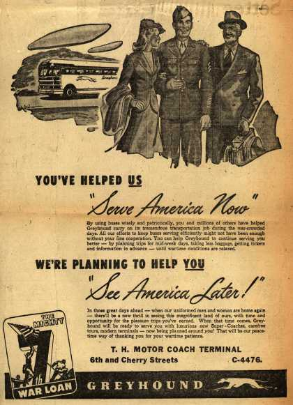 "Greyhound – You've Helped US ""Serve America Now"" We're Planning To Help YOU ""See America Later!"" (1945)"