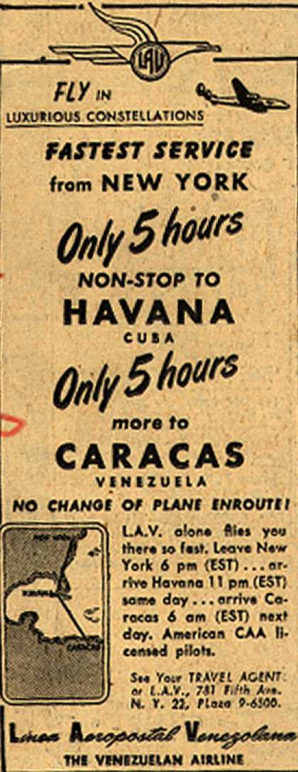 Linea Aeropostal Venezolana's Havana and Caracas – Fastest Service from New York Only 5 hours non-stop to Havana Cuba Only 5 hours more to Caracas Venezuela