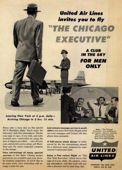 "United Air Line's ""The Chicago Executive"" – United Air Lines invites you to fly ""The Chicago Executive"" A Club In The Sky For Men Only (1953)"