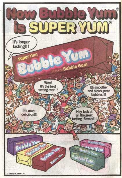 Now Bubble Yum is Super Yum – It's longer lasting (1983)