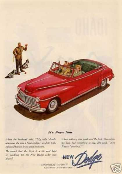 "Dodge Convertible Car Ad ""It's Papa Now... (1947)"