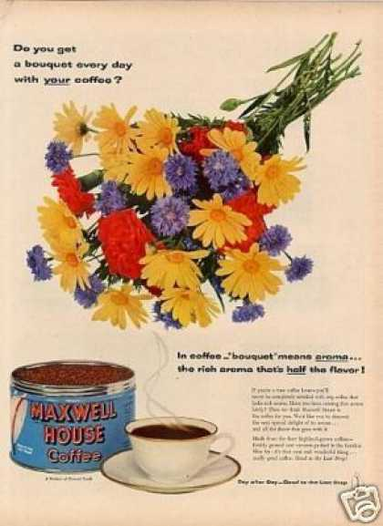 Maxwell House Coffee Ad Flower Bouquet (1954)
