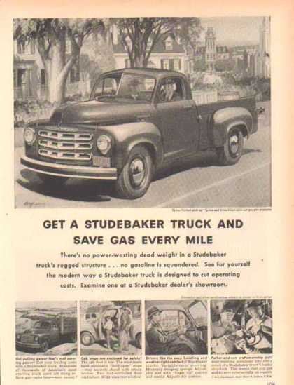Studebaker Truck – Save gas every mile. (1951)