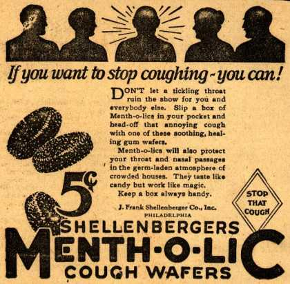 J. Frank Shellenberger Company's Shellenbergers Menth-o-lic Cough Wafers – If you want to stop coughing – you can (1928)