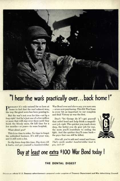 "U. S. Treasury Dept.'s 6th War Loan – ""I hear the war's practically over... back home!"" (1944)"