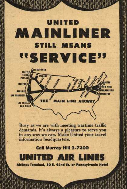 "United Air Line's Mainliners – United Mainliner Still Means ""Service"" (1945)"