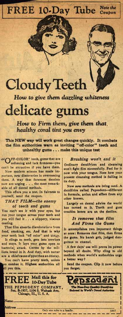 Pepsodent Company's tooth paste – Cloudy Teeth ...delicate gums (1925)