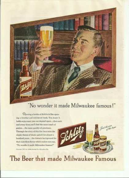 No Wonder It Made Milwaukee Famous Schlitz (1947)