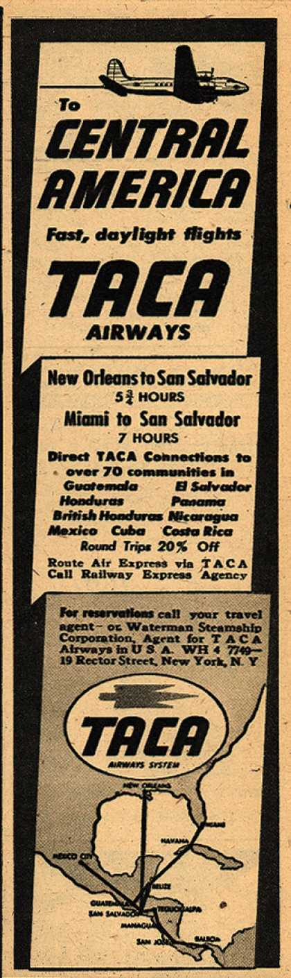 TACA Airways System's Central America – To Central America. Fast, daylight flights. TACA Airways (1947)