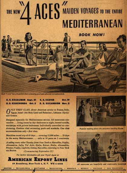 "American Export Line's 4 Aces – The new ""4 ACES"" maiden voyages to the entire Mediterranean Book Now (1948)"