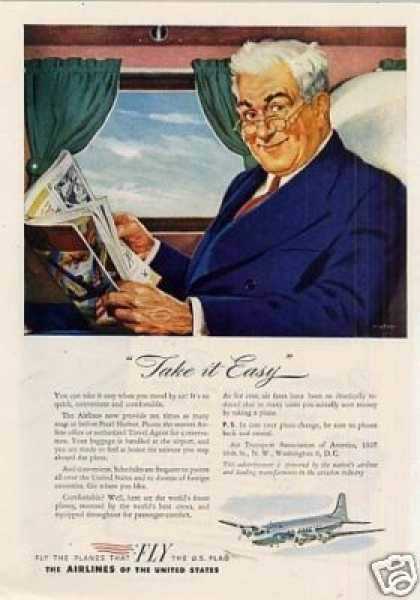 "Airlines of the United States Ad ""Take It Easy... (1946)"