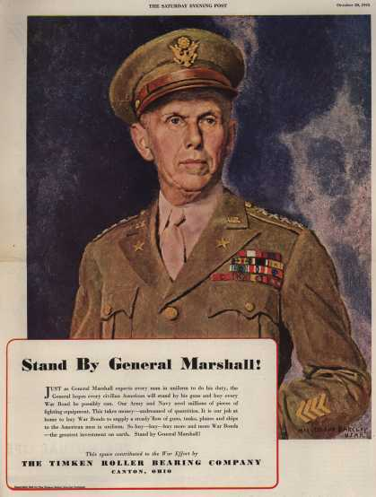 Timken Roller Bearing Company's War Bonds – Stand By General Marshall (1943)