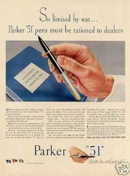 "Parker ""51"" Pen Ad ""So Limited By War... (1944)"