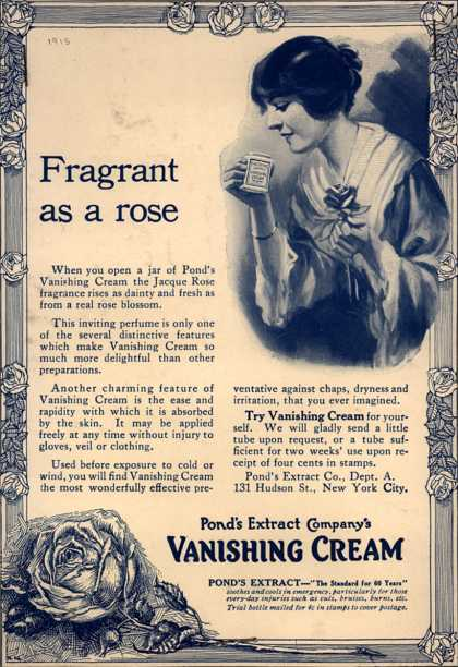 Pond's Extract Co.'s Pond's Vanishing Cream – Fragrant as a rose (1915)