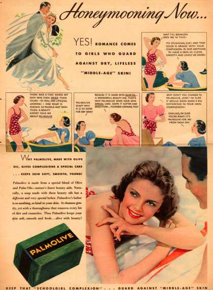 "Palmolive Company's Palmolive Soap – Honeymooning Now... Yes! Romance Comes To Girls Who Guard Against Dry, Lifeless ""Middle-Age"" Skin (1937)"
