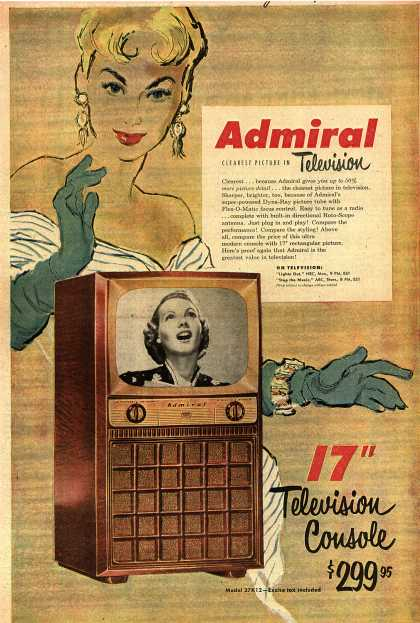 "Admiral Corporation's Admiral 17"" Television with the Dyna-Ray Tube – Admiral, Clearest Picture in Television (1951)"