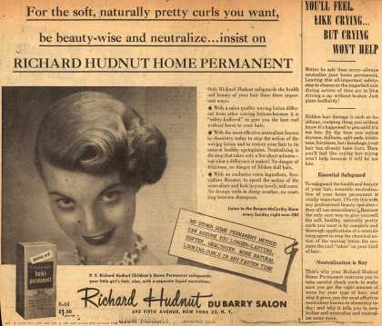 Richard Hudnut Du Barry Salon's Home Permanent – For the soft, naturally pretty curls you want, be beauty-wise and neutralize... insist on Richard Hudnut Home Permanent (1952)