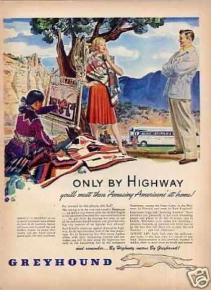 "Greyhound Bus Ad ""Only By Highway... (1946)"