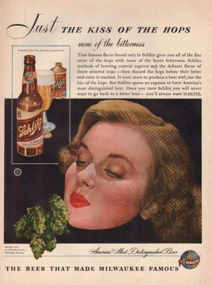 Just Thekiss of the Hops Schlitz Beer (1942)