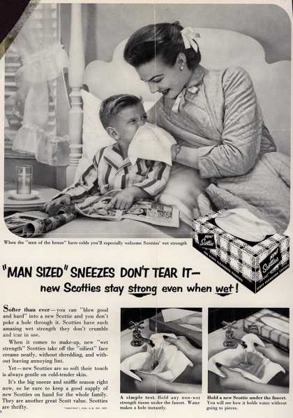 "Scott Paper Company's Scotties – ""Man Sized"" Sneezes Don't Tear It- new Scotties stay strong even when wet (1954)"