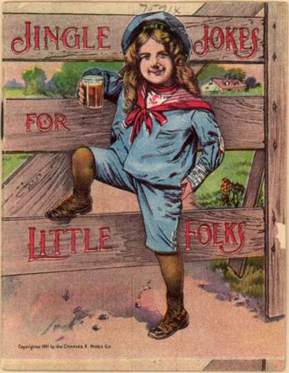 Charles E. Hires Co.&#8217;s Hire&#8217;s Rootbeer &#8211; Jingle Jokes for Little Folks (1901)