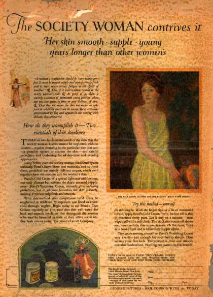 Pond's Extract Co.'s Pond's Cold Cream and Vanishing Cream – The Society Woman contrives it. Her skin smooth – supple – young years longer than other women?s. (1923)