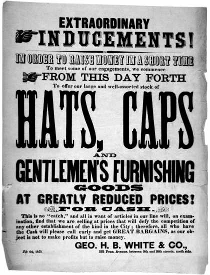 Extraordinary inducements! In order to raise money in a short time to meet some of our engagements, we commence from this day forth to offer our large (1858)
