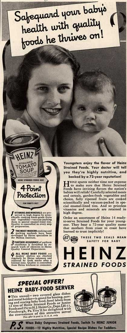 H. J. Heinz Company's Heinz Strained Foods – Safeguard your baby's health with quality foods he thrives on (1941)