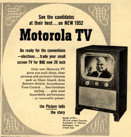 Motorola's Model 21K3 – See the candidates at their best... on New 1952 Motorola TV (1952)
