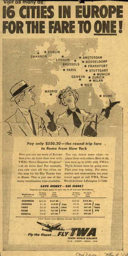 Trans World Airline's Extra Stopover Program – Visit as many as 16 CITIES IN EUROPE FOR THE FARE TO ONE (1954)