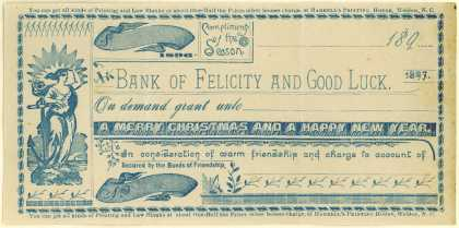 Harrell's Printing House's Printing and Law Blanks – Compliments of the Season ... Bank of Felicity and Good Luck (1897)