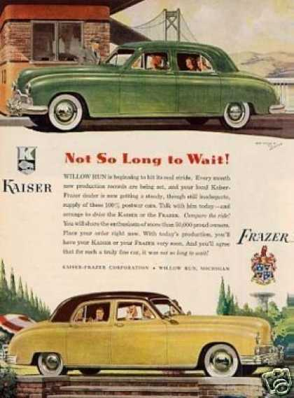 "Kaiser & Frazer Cars Ad ""Not So Long... (1947)"