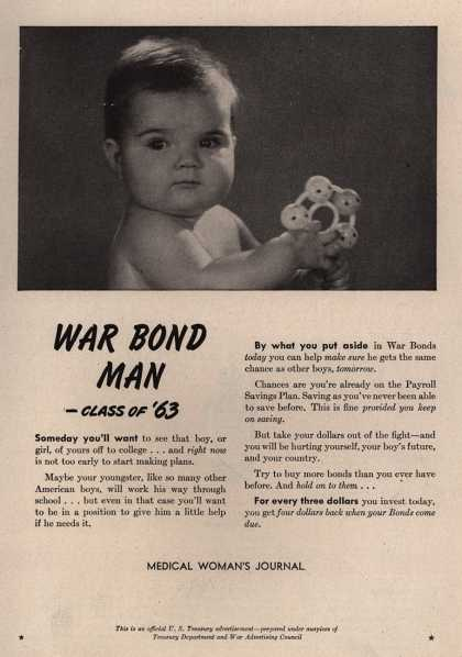 U. S. Treasury Dept.&#8217;s War Bonds &#8211; War Bond Man &#8211; Class Of &#8217;63 (1945)