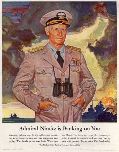 Timken Roller Bearing Company's War Bonds – Admiral Nimitz is Banking On You (1944)