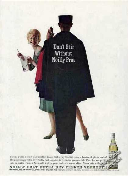 Don't Stir Without Noilly Prat French Vermouth (1961)