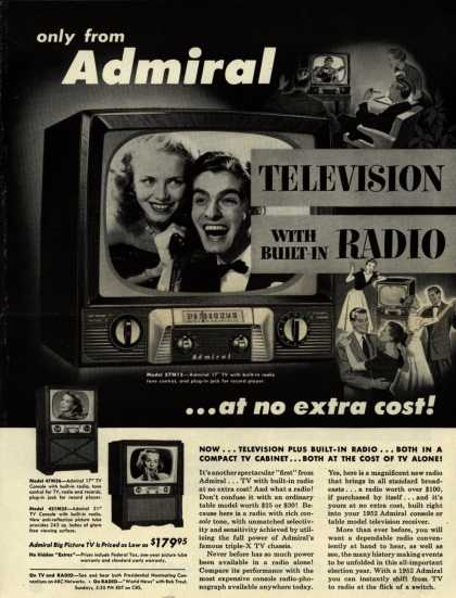 Admiral Corporation's Television Combinations – Only From Admiral. Television With Built-In Radio ... At No Extra Cost (1952)