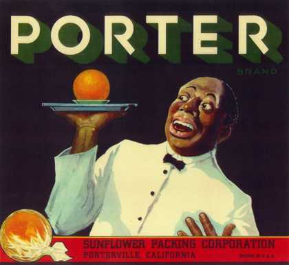 Porter Orange Label – Porterville, CA