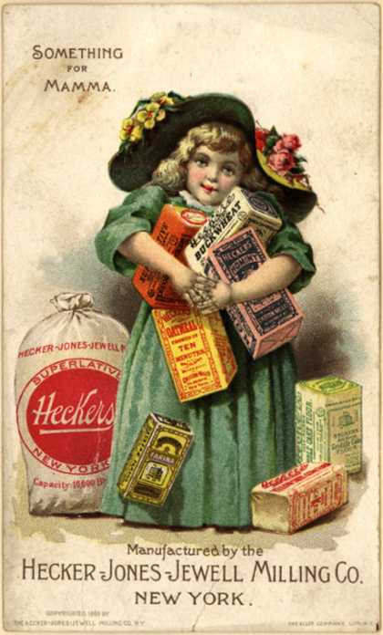 Hecker-Jones-Jewell Milling Co.'s Hecker's Famous Preparations – Something for Momma (1893)