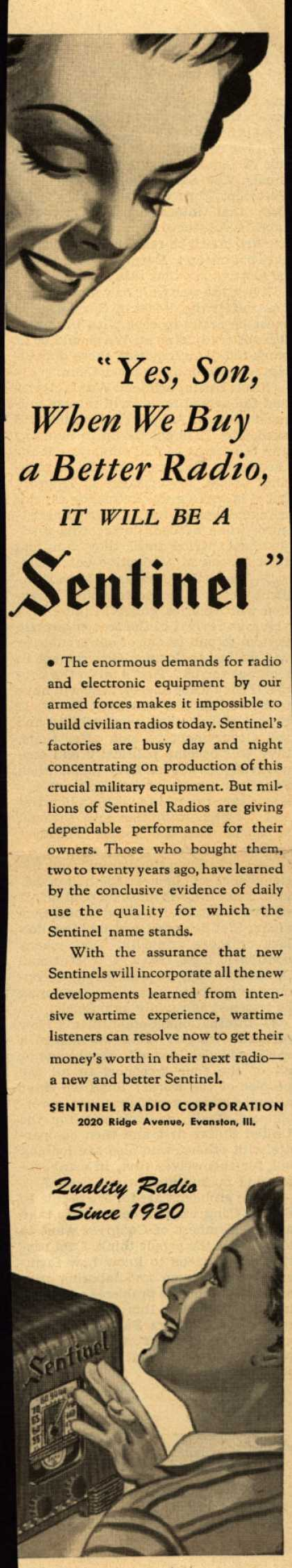 "Sentinel Radio Corporation's Radio – ""Yes, Son, When We Buy a Better Radio, It Will Be a Sentinel"" (1944)"